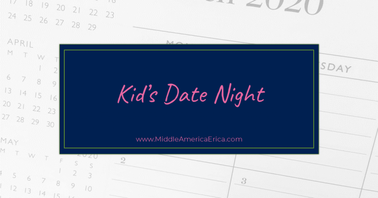 Kid's Date Night