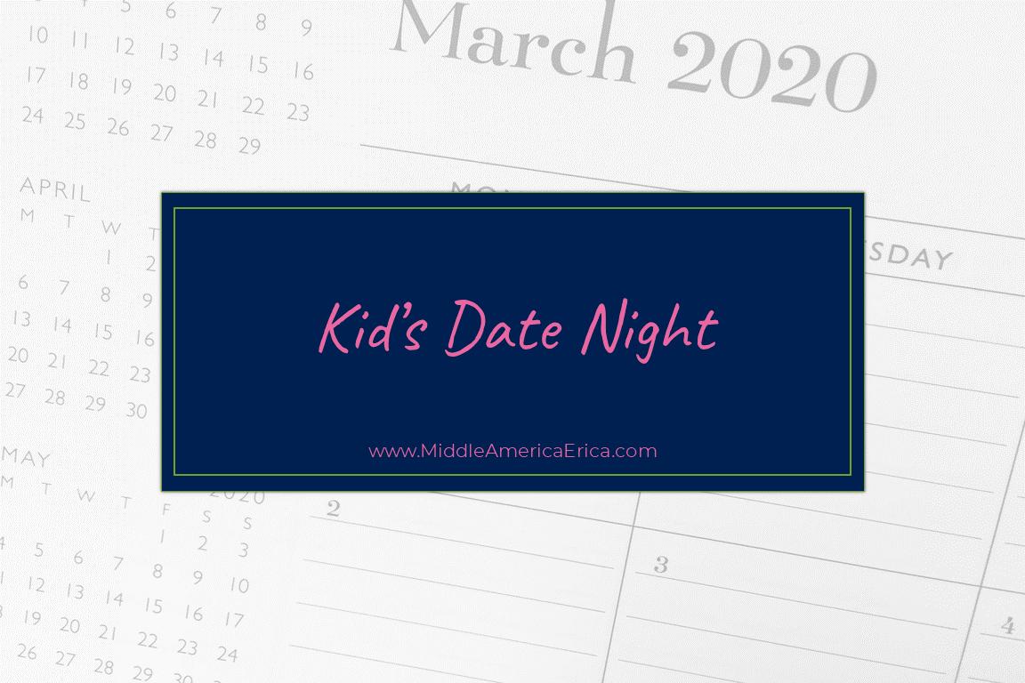 Kid's Date Night
