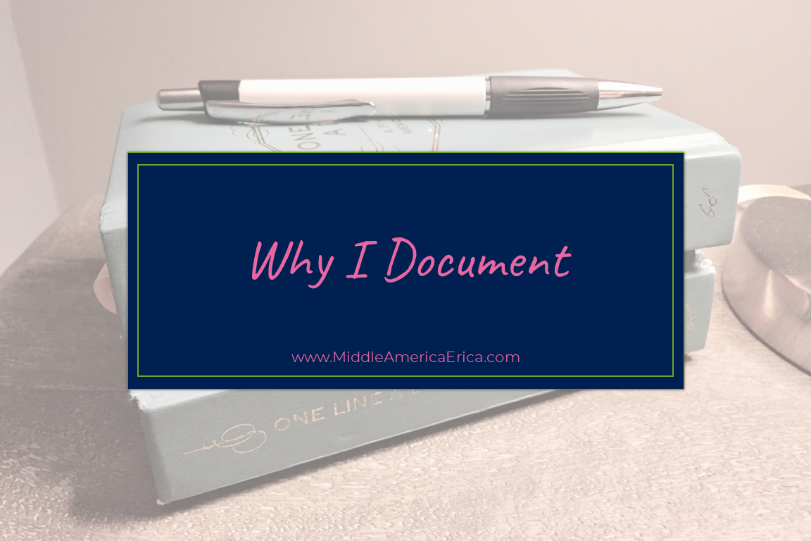 Why I Document